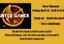 Teen Takeover: Hunter Games – Friday, April 14, 6:30 to 8:30 pm