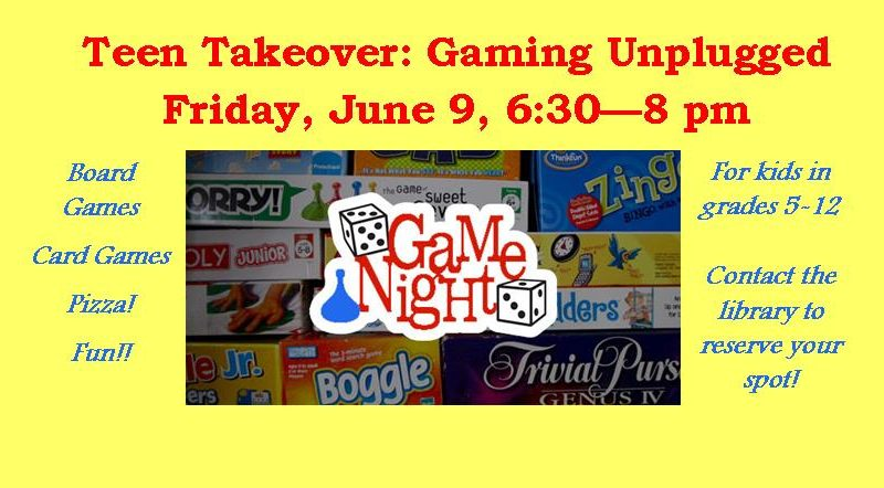 Gaming Unplugged, June 9, Teen Takeover