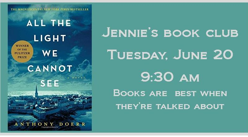 All The Light We Can Not See, Jennie's Book Club