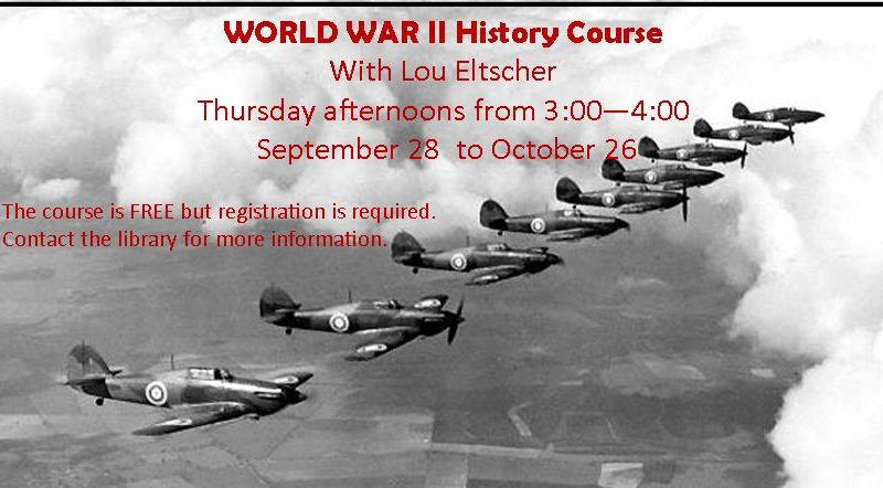 World War II History Course – Begins Thursday, September 28 at 3 pm
