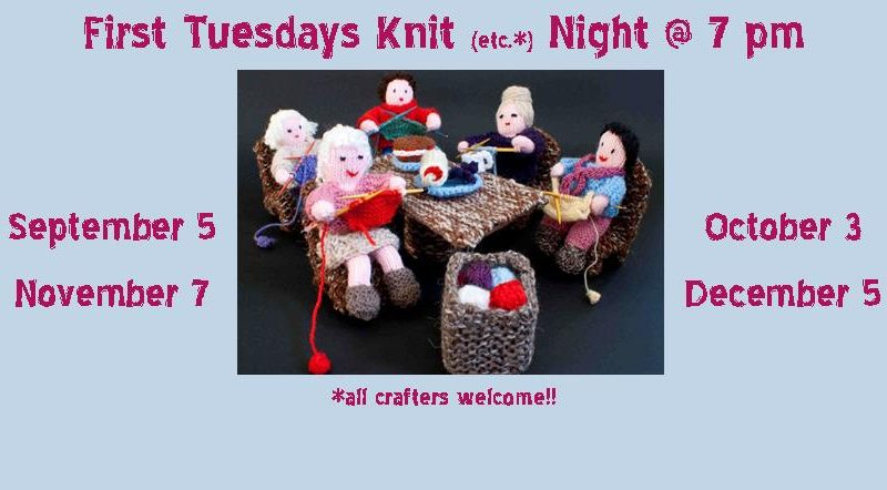 First Tuesdays Knit Night
