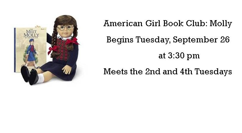 American Girl Book Club – 2nd & 4th Tuesdays at 3:30