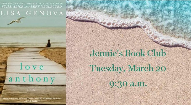 Jennie's Book Club for March 2018, Love Anthony
