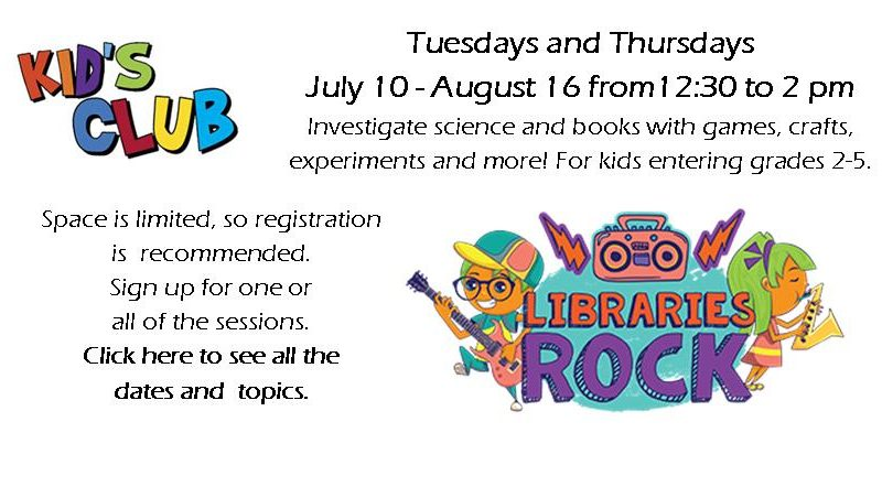 Kids Clubs, Libraries Rock, Summer 2018