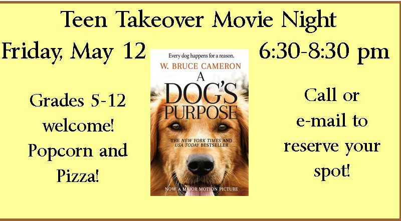 Teen Takeover, Movie Night, A Dog's Purpose