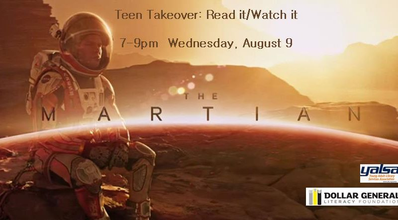 Teen Takeover, Read It/Watch It, The Martian