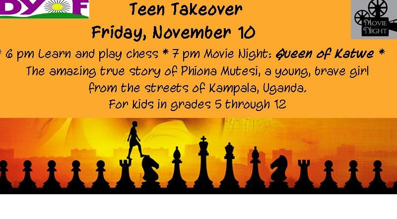 Teen Takeover, Queen of Katwe, chess