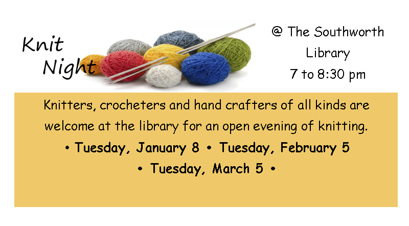 Knit Night January 8, February 5, March 5
