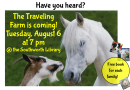 Traveling Farm visits the Library! Tuesday, August 6 at 7 pm