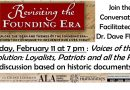 Revisiting the Founding Era: February 11 and March 17 at 7pm