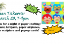 Teen Takeover – March 20 – 7-9pm- cancelled