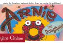 Storytime at home with Arnie the Doughnut- (click image below)
