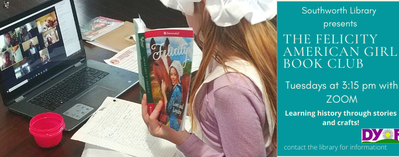 Felicity American Girl Book Club- Tuesdays at 3:15 pm using Zoom