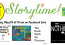 Preschool Storytime  Friday May 15 at 10 am on Facebook Live
