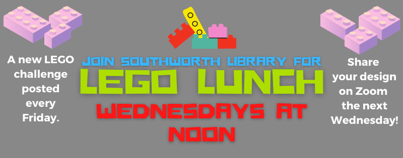 LEGO Lunch! Wednesdays at Noon
