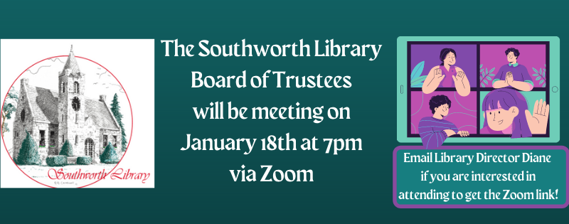 Southworth Library Board of Trustees Meeting – Jan. 18 at 7pm