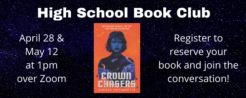 High School Book Club – April 28 and May 12 at 1pm