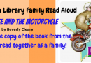 Family Read Aloud – The Mouse and the Motorcycle