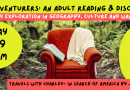 Armchair Adventurers: Explorations in Geography, Culture and Wanderlust – Starts this October